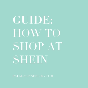 Guide: How to Shop at SheIn